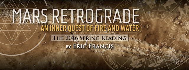 Eric will have the exciting new Spring Reading for you by April 17. Pre-order today for the best price, and get the lowdown on Mars retrograde. Includes video!