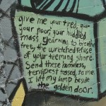 "Excerpt from ""The New Colossus"" by Emma Lazarus; photo of a mural in Phoenix, Arizona."
